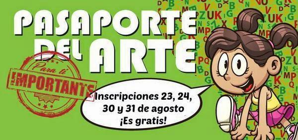 2da temporada 2014 de Pasaporte del Arte para promover el patrimonio