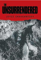The Unsurrendered (Joyce Shaughnessy)