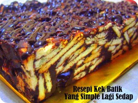 Resepi Kek Batik Yang Simple Lagi Sedap