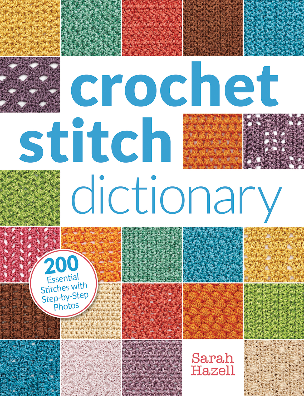 The Crochet Doctor Crochet Stitch Dictionary By Sarah Hazell