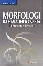 toko buku rahma: buku MORFOLOGI BAHASA INDONESIA, pengarang abdul chaer, penerbit rineka cipta
