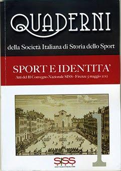 Pubblicati gli atti del convegno del 5 maggio 2012 della SISS - Società Italiana Storia dello Sport