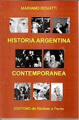 Historia Argentina Contemporánea 2007-1943 / De Kirchner a Perón