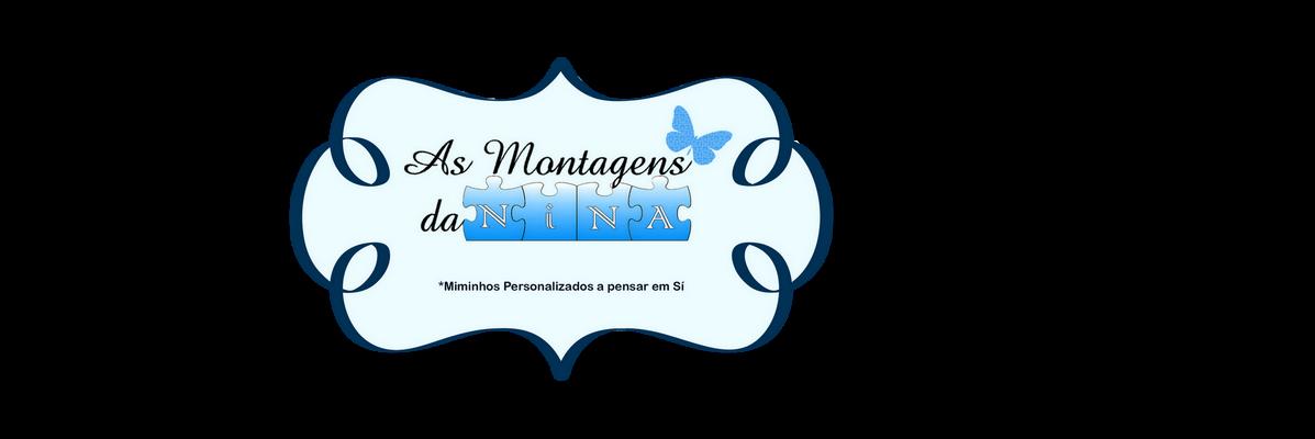 As Montagens da Nina