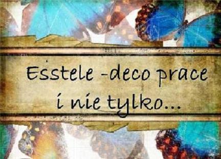 Esstele - deco prace i nie tylko..
