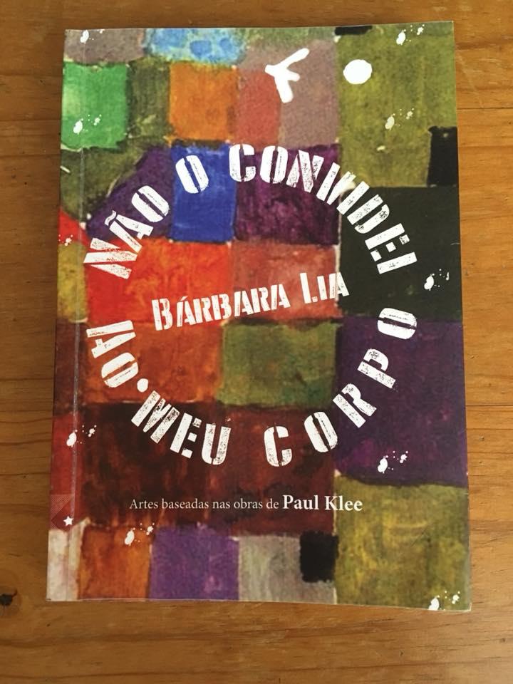 """Não o convidei ao meu corpo - Livro vencedor do """"Prêmio Nacional de Criação Literária da Ed. Kazuá"""""""