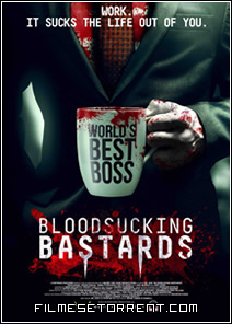 Bloodsucking Bastards Torrent Legendado