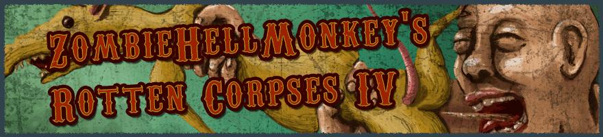 ZombieHellMonkey's Rotten Corpses IV