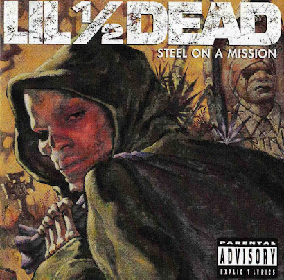 Lil 1/2 Dead - Steel On A Mission (1996)