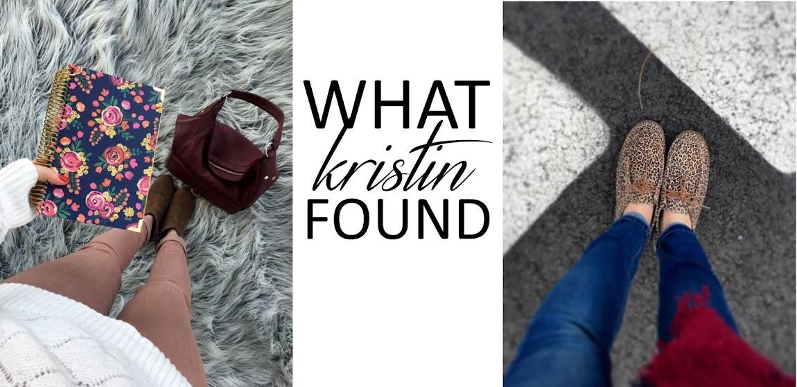 What Kristin Found