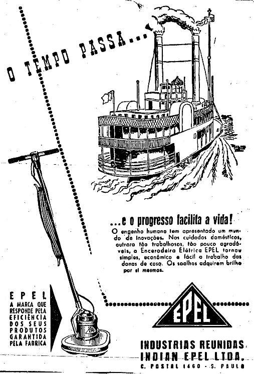 Propaganda da Enceradeira Epel - 1951 - eletrodoméstico indispensável nos lares.