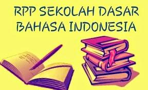 RPP BAHASA INDONESIA SD KELAS IV  SEMESTER I SK 1
