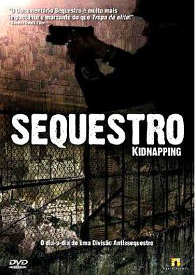 Filme Poster Sequestro DVDRip XviD & RMVB Nacional