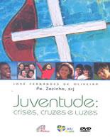 Filme  Juventude: crises, cruzes e luzes Online