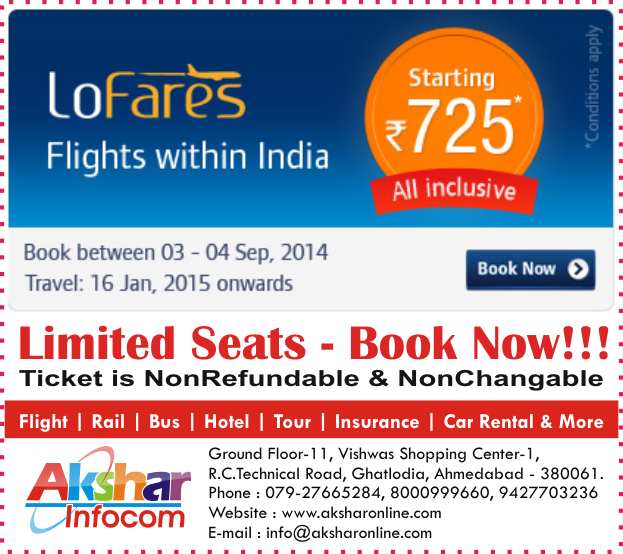 LoFares - Flights within India - Starting @ Rs.725/- All Inclusive****Book Between 03-04Sep2014