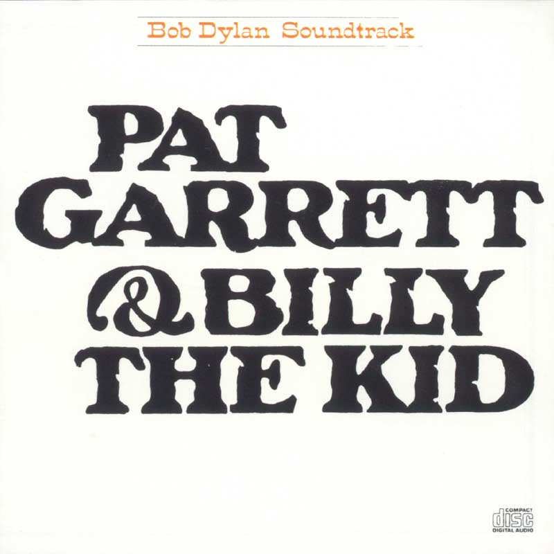 Bob Dylan - Pat Garrett and Billy the Kid album cover