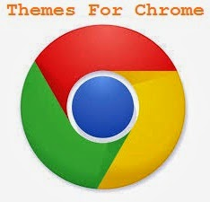 Themes for Google Chrome Browser