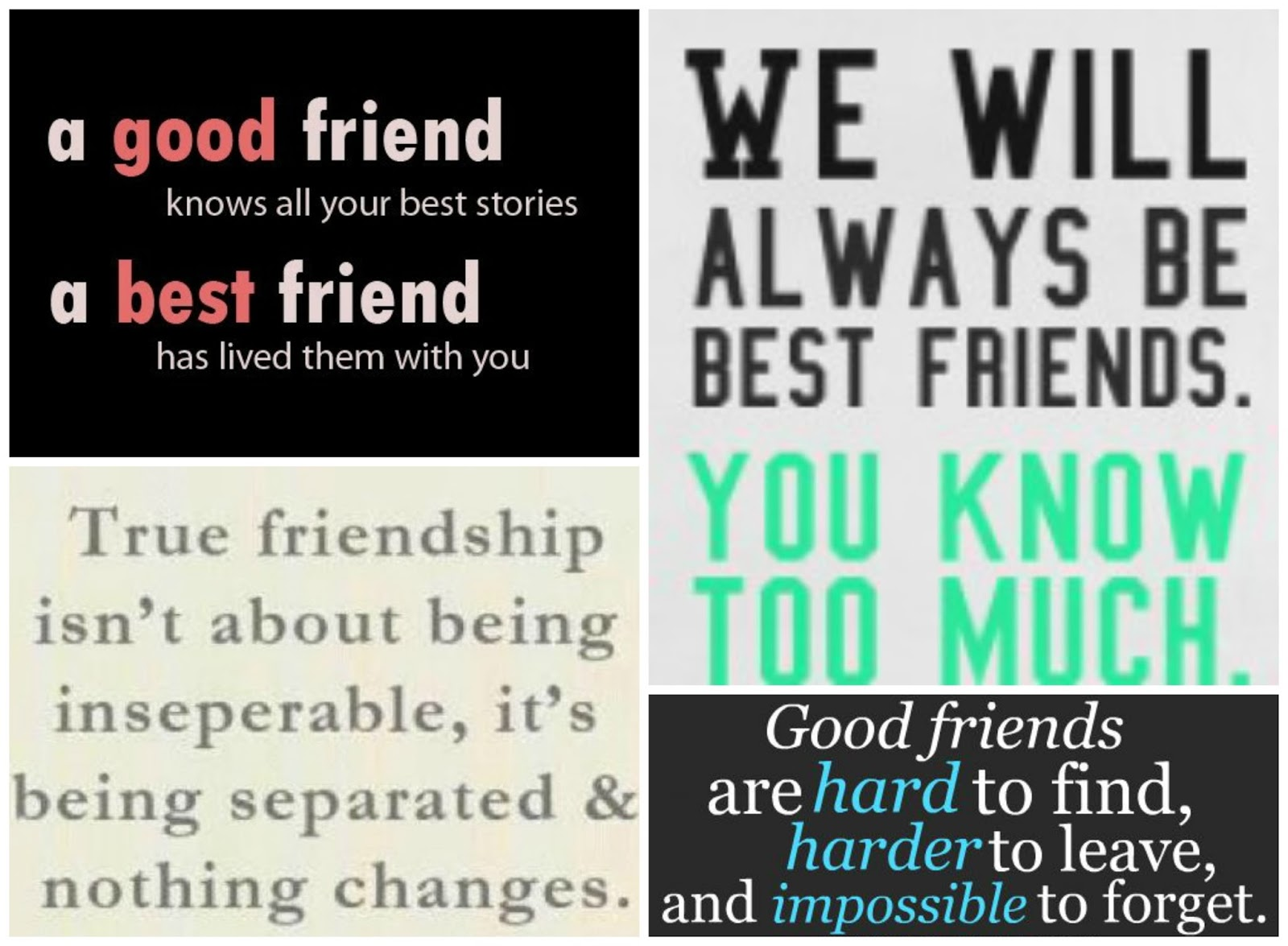 After All, Like The Quote Says Below, We All Know Too Much About Each Other  So We Better Stay Friends! Ha!