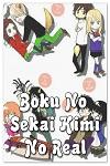 http://shojo-y-josei.blogspot.com.es/2015/09/boku-no-sekai-kimi-no-real.html