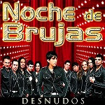 NOCHE DE BRUJAS - Escuchar y descargar la Discografía Completa