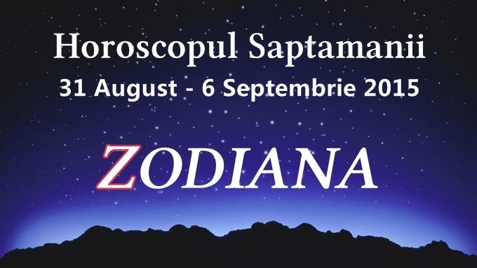 horoscopul saptamanii august septembrie