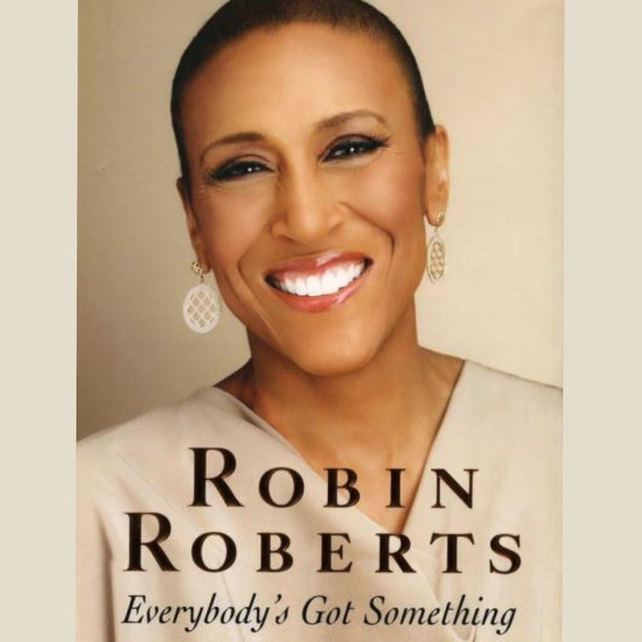 Everybodys Got Something Book Cover Art Robin Roberts