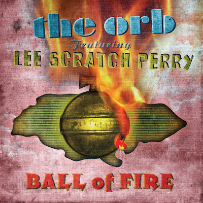 Discosafari - THE ORB Featuring LEE SCRATCH PERRY - Ball Of Fire - Cooking Vinyl
