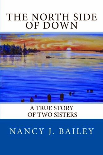 http://www.amazon.com/North-Side-Down-Story-Sisters/dp/1505274419/