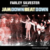 Farley Silvester Jam Down Beat Down Paper Recordings