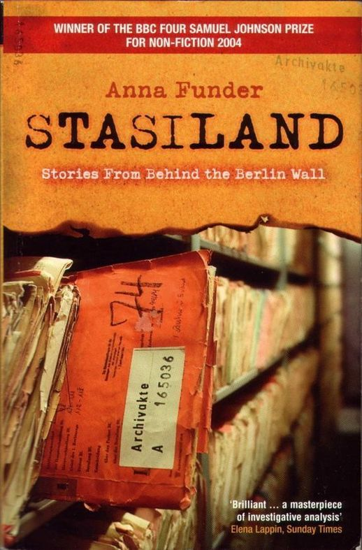 stasiland by anna funder essay 67 quotes from stasiland: stories from behind the berlin wall: 'i like trains i like their rhythm, and i like the freedom of being suspended between two.