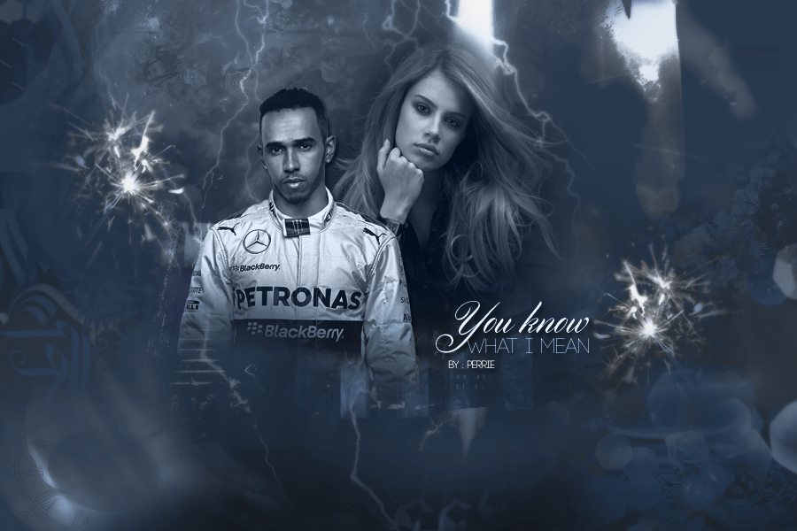 You know what I mean [Lewis Hamilton Fanfiction]