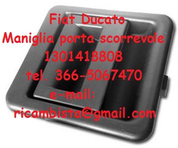 Il rigeneratore maniglia porta scorrevole fiat ducato - Maniglia porta scorrevole ...