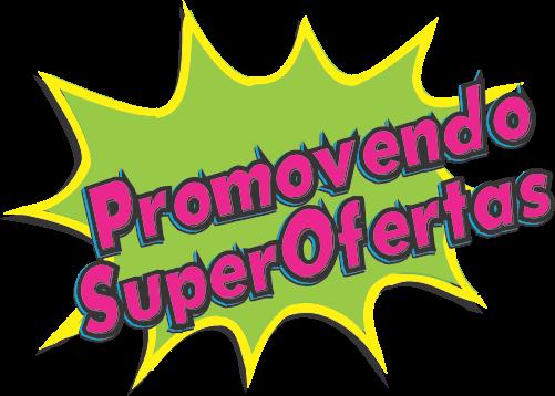 Promovendo Super Ofertas