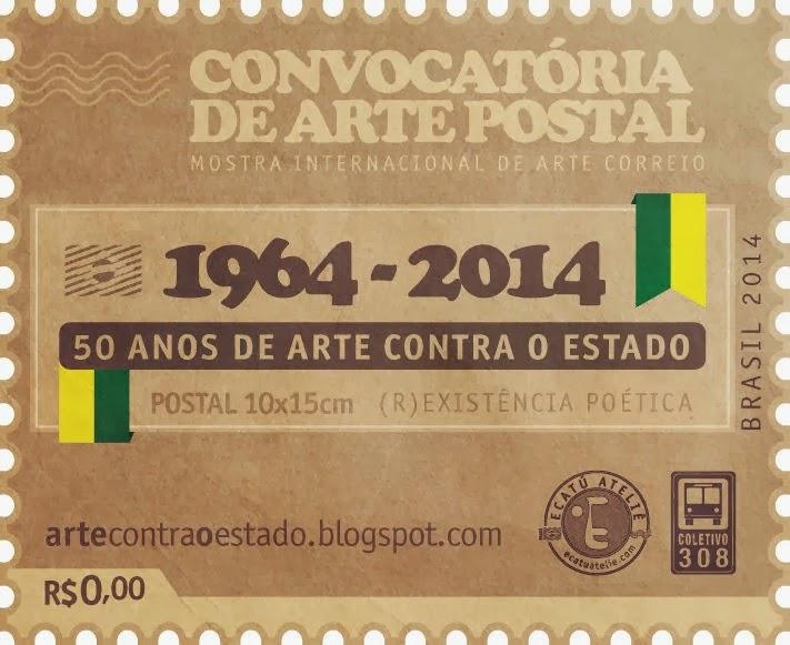 1964-2014 - 50 ANOS DE ARTE CONTRA O ESTADO