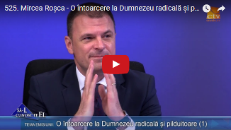 Credo TV: Mircea Roșca — O întoarcere la Dumnezeu radicală și pilduitoare