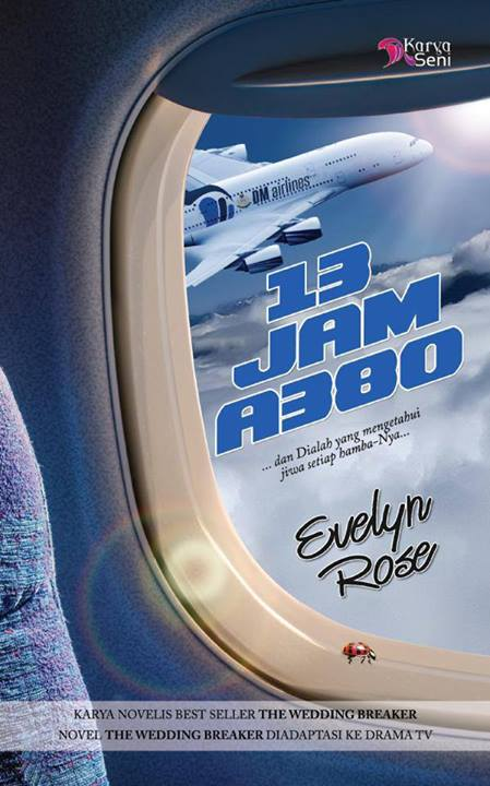 Sinopsis Novel 13 JAM A380 Evelyn Rose