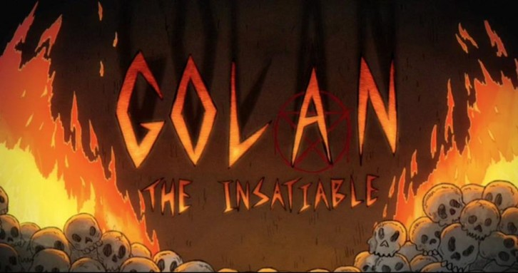 POLL : What did you think of Golan the Insatiable - Premiere?