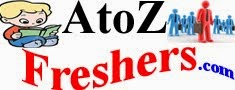 AtoZfreshers.com | Jobs | Bank Jobs | Daily Job Updates | It Jobs | Walkins | Bpo Jobs | Govt Jobs