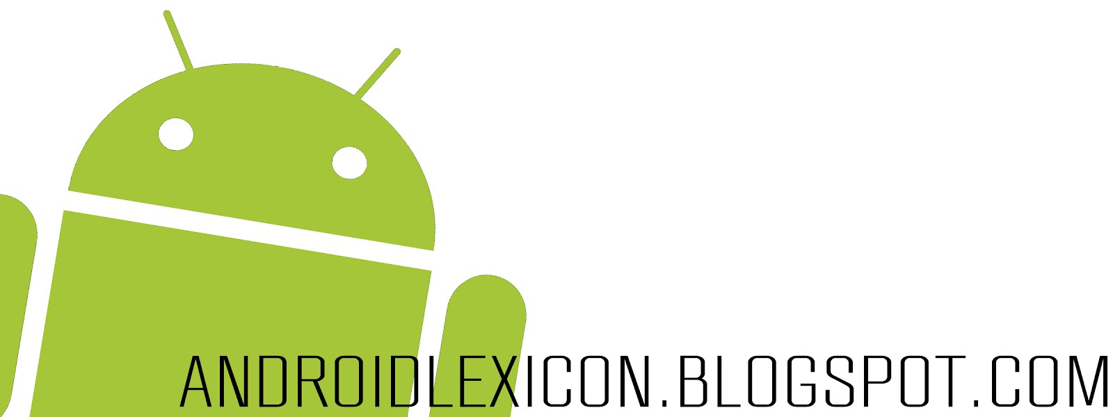 Android Lexicon