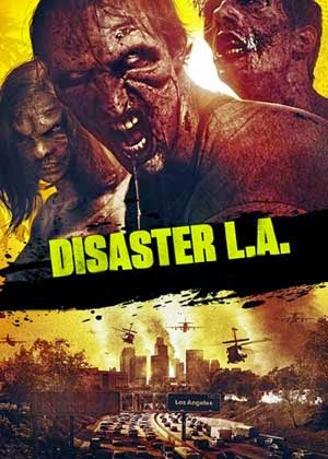 Disaster L A (2014)
