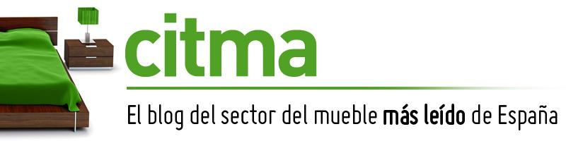 Blog de CITMA, el ms ledo del sector del mueble en Espaa