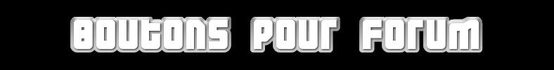Boutons Pour Forum