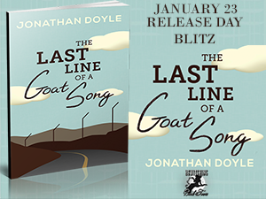The Last Line of A Goat Song Release Day Blitz
