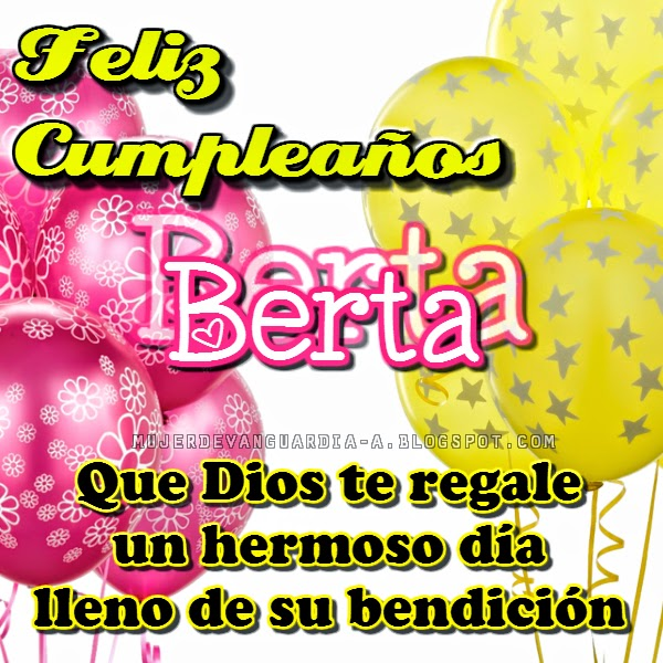 Feliz Cumpleaños para mi Amiga Berta