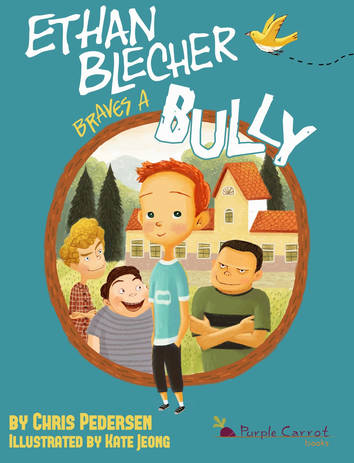 Ethan Blecher Braves a Bully chapter book