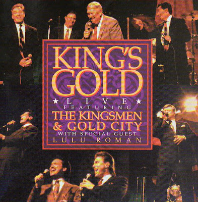 The Kingsmen Quartet & Gold City-Kings Gold 1-
