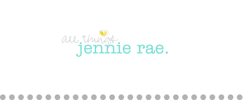 All Things Jennie Rae