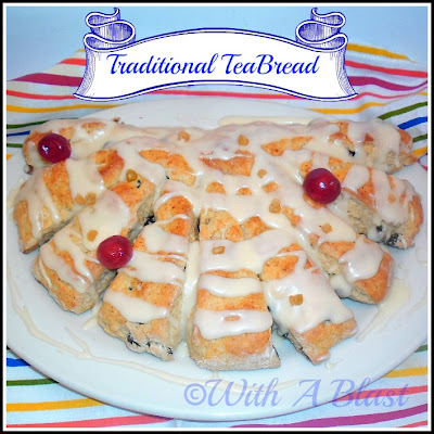 With A Blast: Traditional Tea Bread {quick & easy} #dessert