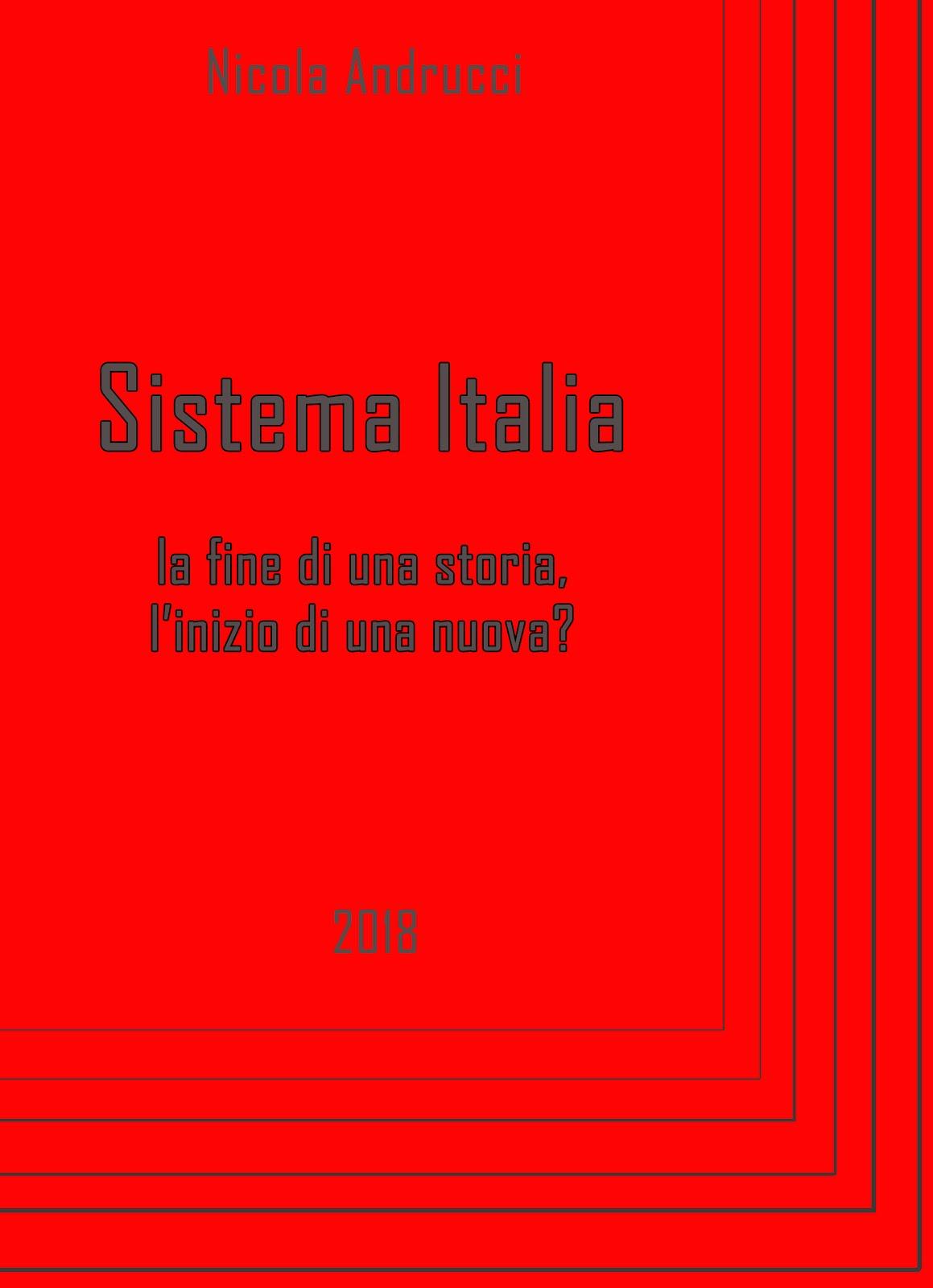 Sistema Italia: la fine di una storia, l'inizio di una nuova?