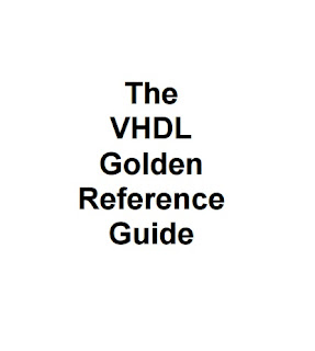 The VHDL Golden Reference Guide